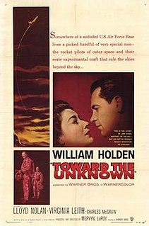 <i>Toward the Unknown</i> 1956 film by Mervyn LeRoy