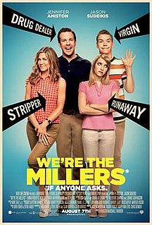 <i>Were the Millers</i>