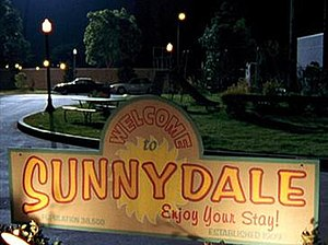 """Sunnydale - The """"Welcome to Sunnydale"""" sign"""