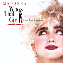 Album cover for Who's That Girl consisting of Madonna as the lead character in the film. It shows just her head, looking upwards towards the album title in a copy of the film poster.