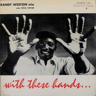 With These Hands... - Image: With These Hands (Randy Weston album)