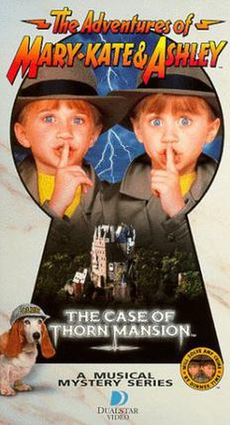 The Adventures of Mary-Kate & Ashley - The VHS cover for The Case of Thorn Mansion.