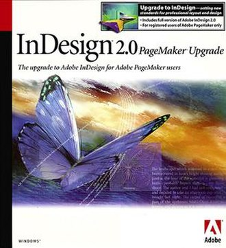 Adobe PageMaker -  InDesign was the successor to PageMaker.
