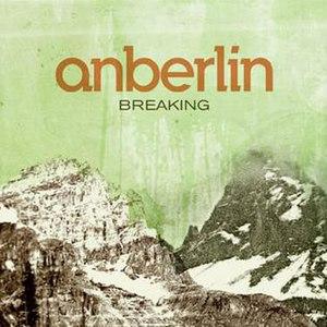 Breaking (song) - Image: Anberlin Breaking