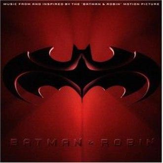 Batman & Robin (soundtrack) - Image: Batman & Robin soundtrack