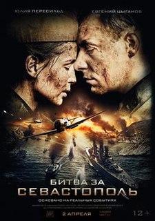 <i>Battle for Sevastopol</i> 2015 film by Sergueï Mokritskiy