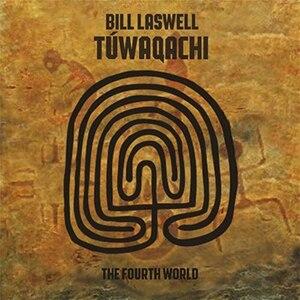 Túwaqachi (The Fourth World) - Image: Bill Laswell Tuwaqachi