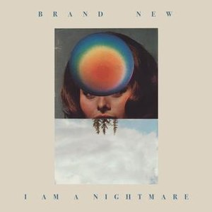 I Am a Nightmare - Image: Brand New I Am a Nightmare cover