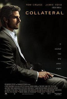 <i>Collateral</i> (film) 2004 neo-noir action thriller film by Michael Mann