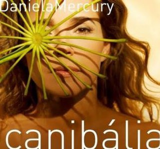 <i>Canibália</i> 2009 studio album by Daniela Mercury