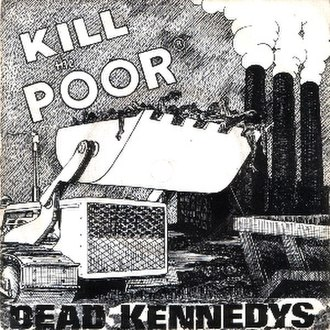 Kill the Poor - Image: Dead Kennedys Kill the Poor cover