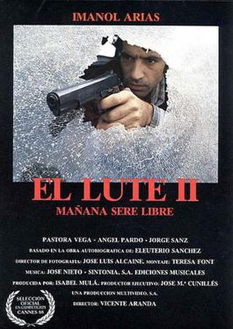 El Lute II: Tomorrow I'll be Free - Theatrical release poster