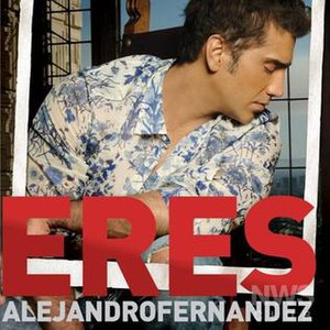 Eres (Alejandro Fernández song) - Image: Eres cover