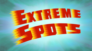Extreme Spots - Image: Extreme Spots Title Card