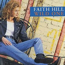 Faith Hill - Wild One.jpg
