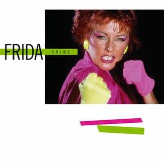 Shine (Frida album) - Image: Fridashine