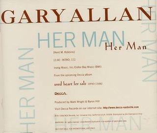 Her Man (song) 1996 single by Gary Allan