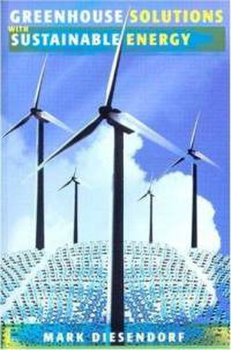 Greenhouse Solutions with Sustainable Energy - Image: Greenhouse Solutions with Sustainable Energy (Diesendorf book) cover