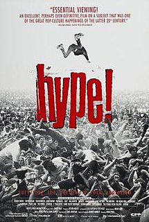 <i>Hype!</i> 1996 rockumentary directed by Doug Pray