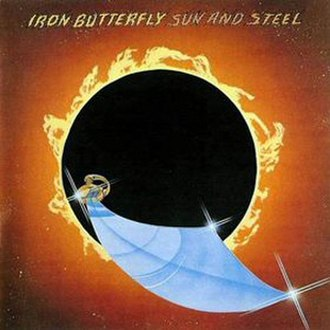 Sun and Steel (album) - Image: Iron Butterfly Sun and steel
