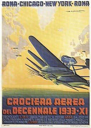 Italo Balbo - Poster for Italo Balbo's transatlantic flight to the Century of Progress in Chicago