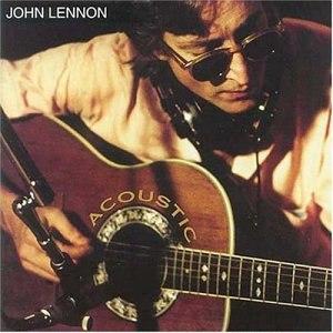 Acoustic (John Lennon album) - Image: Johnlennonacoustic