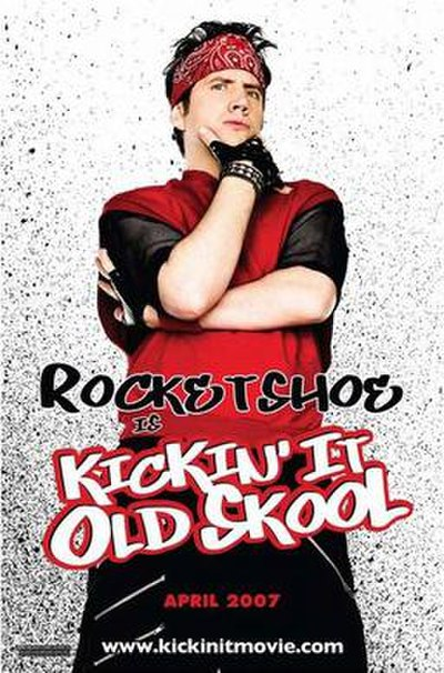 Picture of a movie: Kickin' It Old Skool