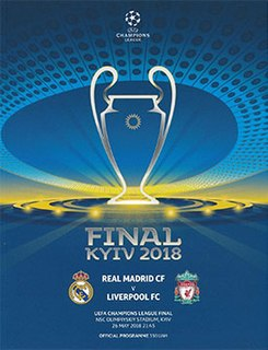 2018 UEFA Champions League Final The finals of the 2017/18 UEFA Champions League season.