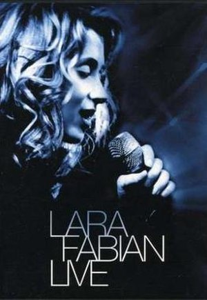 Live 2002 (Lara Fabian album) - Image: Lara Fabian Live 2002 DVD Cover