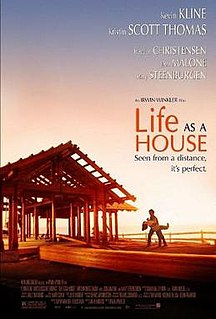 <i>Life as a House</i> 2001 film by Irwin Winkler