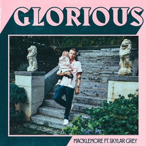 Glorious (Macklemore song) - Image: Macklemore Glorious