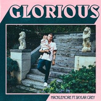 Glorious (Macklemore song) - Image: Macklemore Glorious