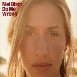 Do Me Wrong - Image: Melanie Blatt Do Me Wrong cover