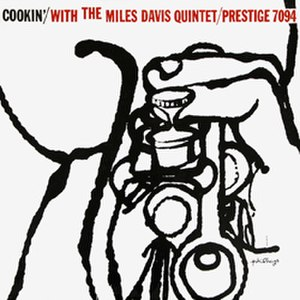 Cookin' with the Miles Davis Quintet - Image: Miles Davis Cookin' with the Miles Davis Quintet