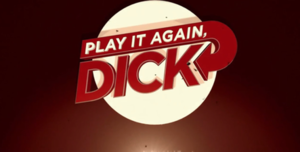 Play It Again, Dick - Image: Play It Again Dick