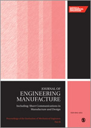 Proceedings of the Institution of Mechanical Engineers, Part B: Journal of Engineering Manufacture - Image: Proceedings of the I Mech E B journal cover