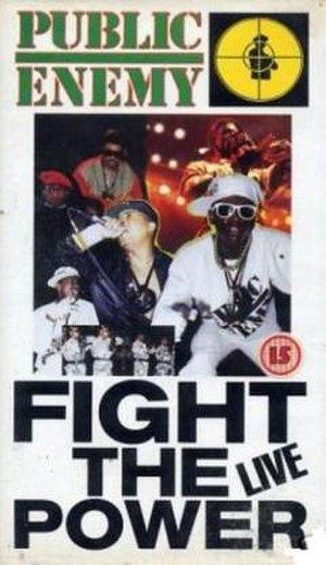 Fight the Power... Live! - Image: Public Enemy Fight the Power Live