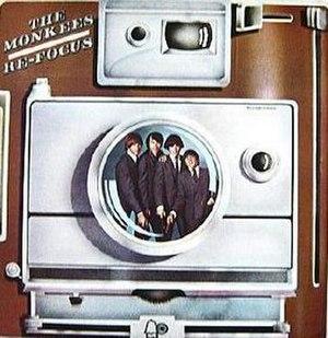 Re-Focus (album) - Image: Re Focus The Monkees