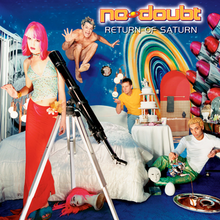 "Four adults pose for the camera in a brightly decorated room with deep blue walls. From left to right, there is a pink-haired woman by a telescope, a naked man jumping on the bed, a man with a yellow shirt resting his elbow on the bed, and a man with a white T-shirt and yellow hair lounging on the floor. The science fiction-styled text ""No Doubt: Return of Saturn"" adorns the top right of the cover."