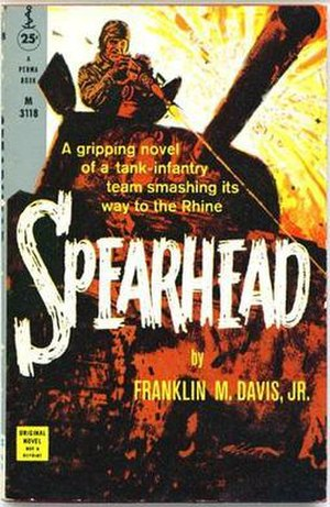 Franklin M. Davis Jr. - Cover of 1959 Permabook paperback edition of Spearhead by Franklin M. Davis Jr.