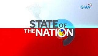 <i>State of the Nation</i> (Philippine TV program) Philippine television show