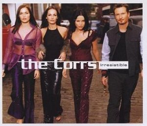Irresistible (The Corrs song) - Image: The corrs irresistible