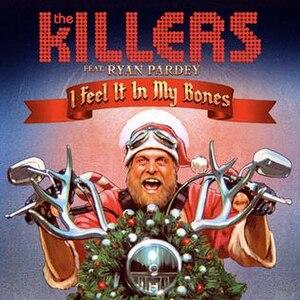 I Feel It in My Bones - Image: The Killers I Feel It In My Bones
