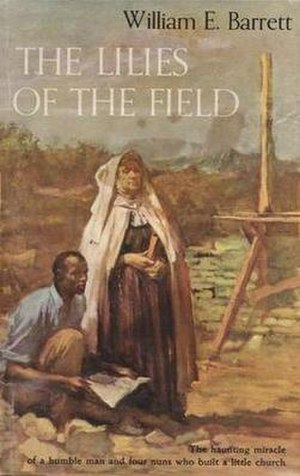 The Lilies of the Field (novel) - First edition (publ, Doubleday)