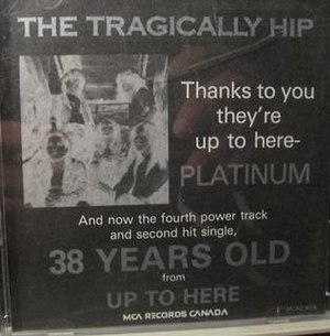 38 Years Old - Image: The Hip 38 Years Old single cover