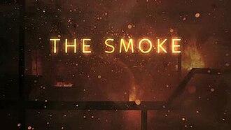 The Smoke (TV series) - Image: The Smoke Title