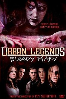 <i>Urban Legends: Bloody Mary</i> 2005 film by Mary Lambert