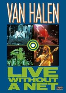 <i>Live Without a Net</i> (Van Halen video) 1987 video by Van Halen
