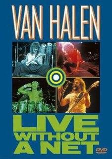 <i>Live Without a Net</i> (Van Halen video) 1987 video by Van Halen