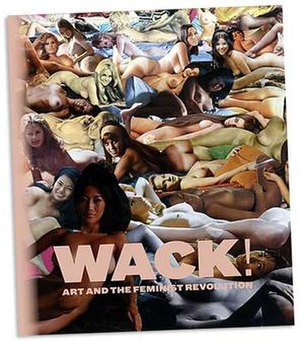 WACK! Art and the Feminist Revolution - Image: WACK! cover of book
